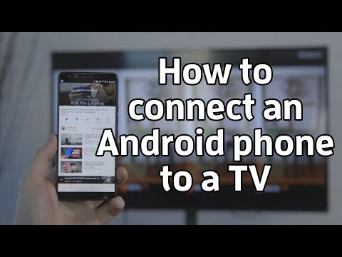 How to connect an Android phone to a TV