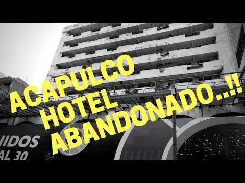 EXPLORANDO HOTEL ABANDONADO EN ACAPULCO