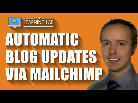 MailChimp Email Automation To Email Blog Posts To Your List Automagically