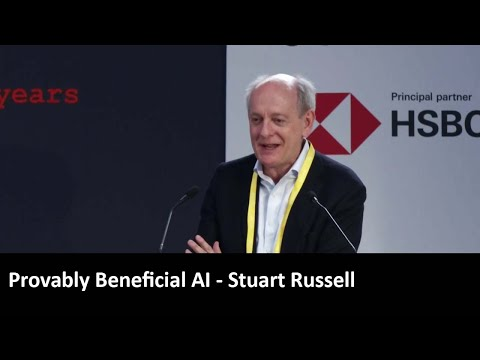 Provably Beneficial AI – Stuart Russell