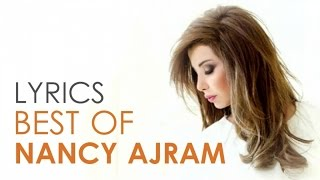 Nancy Ajram - Best Of Lyrics
