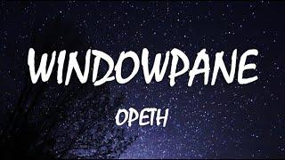 Opeth - Windowpane (LYRICS. Español/English)