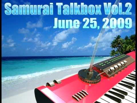 Samurai Talkbox Vol.2 Snippet - part2 サムライ トークボックス