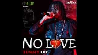TOMMY LEE - NO LOVE - NO BLUE RIDDIM - HYPE RECORDS - 21ST HAPILOS DIGITAL