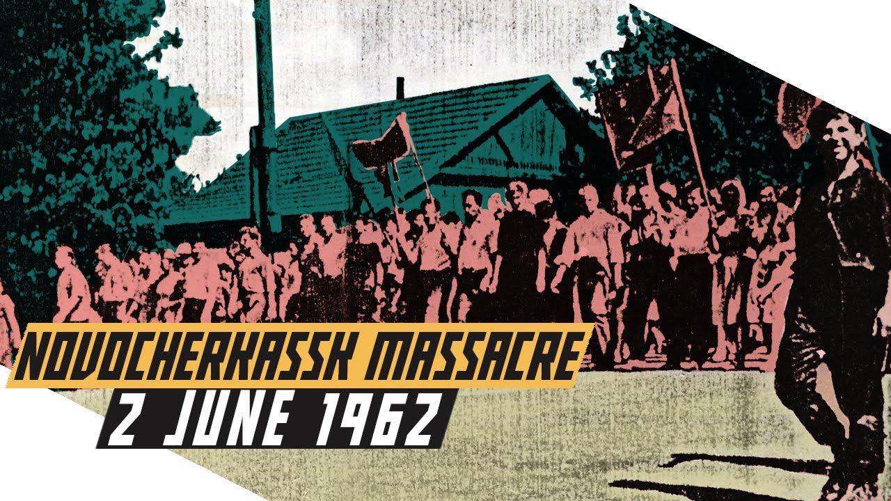 Novocherkassk Massacre 1962 - Soviet Army vs People
