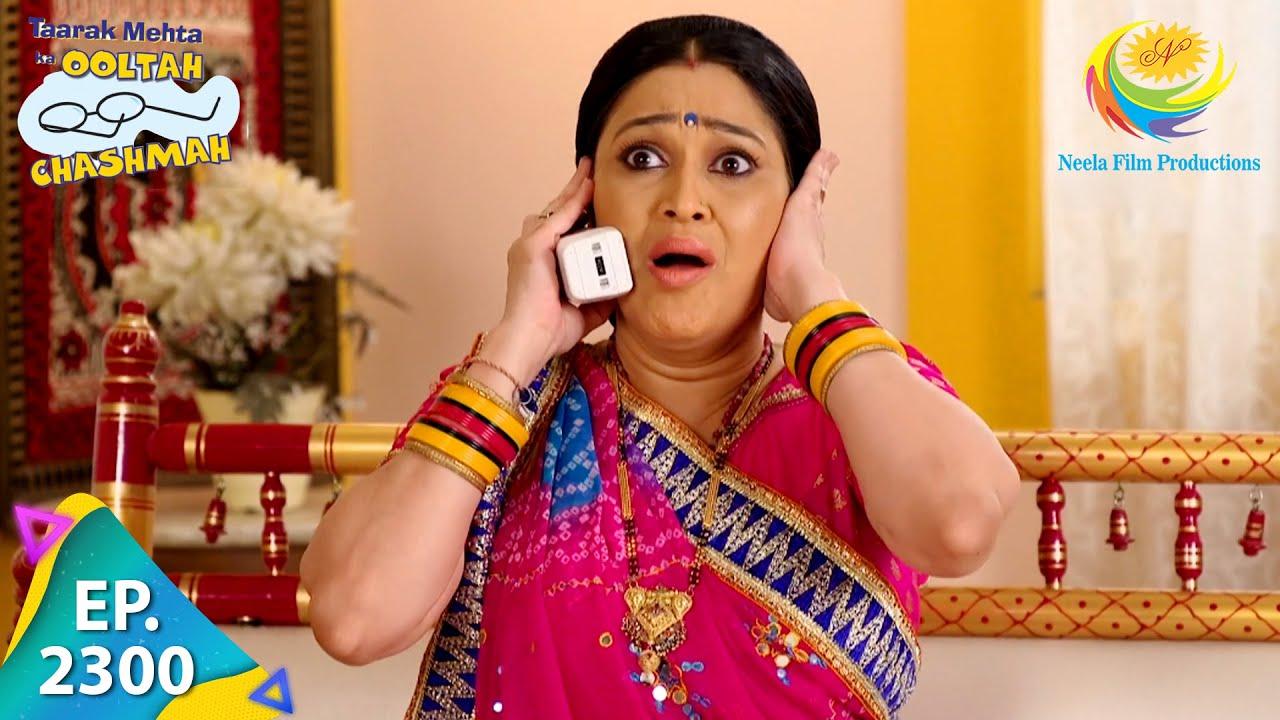 Download Taarak Mehta Ka Ooltah Chashmah - Episode 2300 - Full Episode