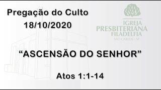 pregação (Ascensão do Senhor) 18/10/2020