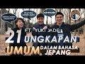 21 UNGKAPAN UMUM BAHASA JEPANG (ft. Yuki Jade)