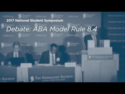 Debate: ABA Model Rule 8.4
