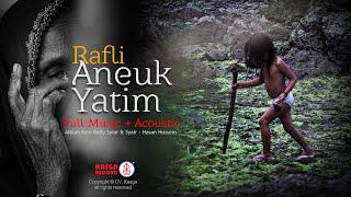 Rafli - Aneuk Yatim (Lirik) + Acoustic Minus One Vocals