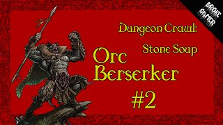 Dungeon Crawl: Stone Soup - Orc Berserker #2 (Divine gifts)
