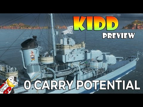 World of Warships - Kidd Preview - 0 Carry Potential