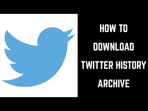 How to Download Twitter History Archive