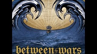BETWEEN THE WARS   DEATH AND THE SEA   full album