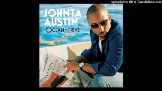 Watch Johnta Austin The One That Got Away video