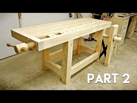 How To Build A Woodworking Workbench Part 2