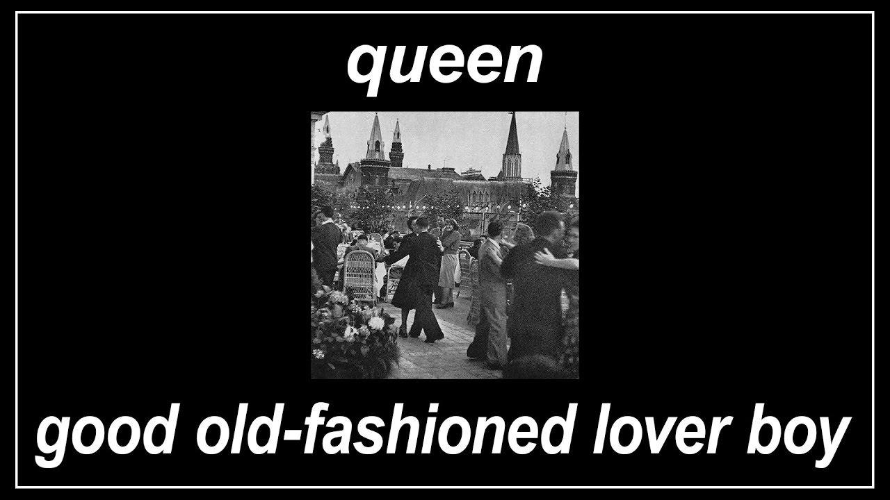 Good Old-Fashioned Lover Boy - Queen (Lyrics) - YouTube