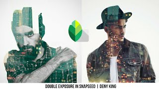 Snapseed Tutorial - Edit Foto Double Exposure Effect