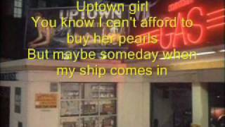 Billy Joel - Uptown Girl (LYRICS)