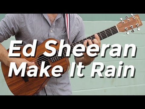Ed Sheeran - Make It Rain (Guitar Tutorial/Lesson) By Shawn Parrotte