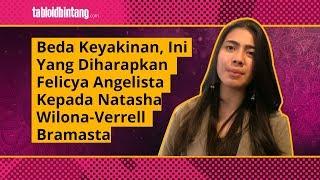 Verrel Bramasta dan Natasha Wilona Beda Keyakinan, Ini Pesan Felicya Angelista