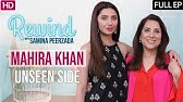 Is Mahira Khan in Love?SuperstarMaula JuttHumsafarRewind with Samina Peerzada