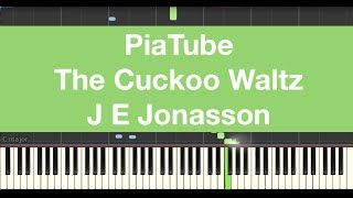 "How To Play ""The Cuckoo Waltz - J E Jonasson"" Piano Tutorial"