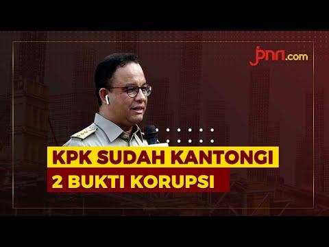 KPK Temukan Bukti Korupsi pada Program Andalan Anies Baswedan
