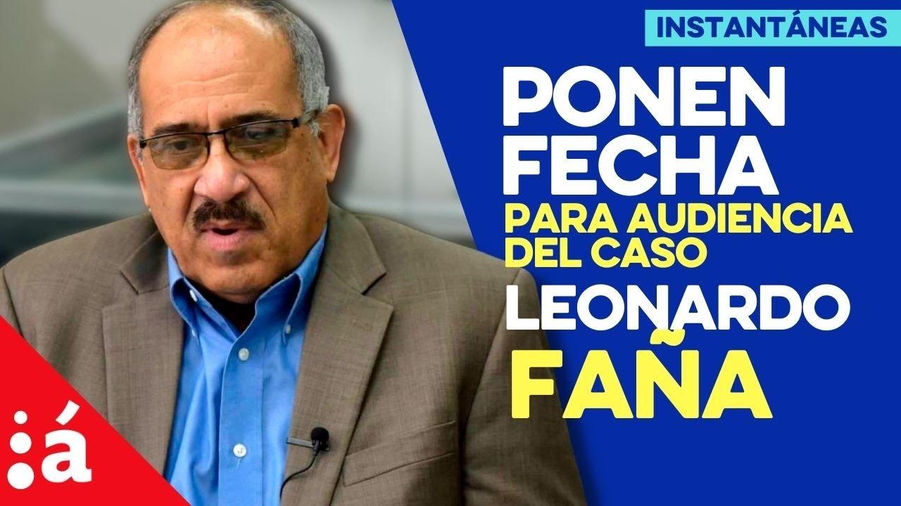 Audiencia preliminar caso Leonardo Faña será el próximo 11 de agosto