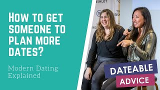 [DATING ADVICE] How can you get the person you're dating to plan more?