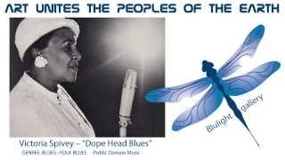 Victoria Spivey - Dope Head Blues - Blulight gallery