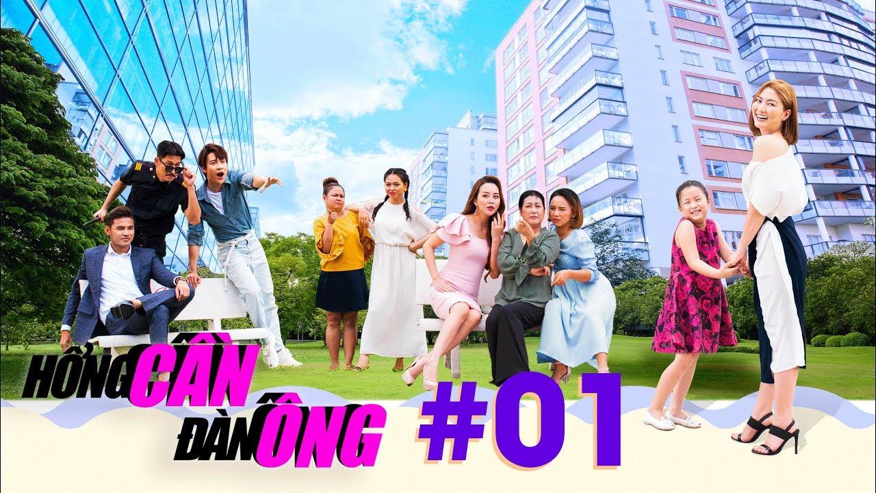 HỔNG CẦN ĐÀN ÔNG - Tập 1 Full | Phim Việt trên VTV9 hay nhất 2020 | Ngọc Lan, Huy Khánh, Lê Lộc