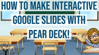 How to Make Interactive Google Slides with Pear Deck