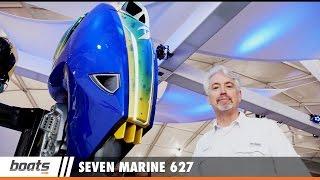 Seven Marine 627: First Look Video Sponsored by United Marine Underwriters