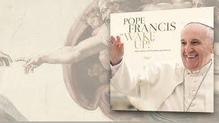 Papa Francisco Wake Up! Go! Go! Forward! (Official Lyric Video)
