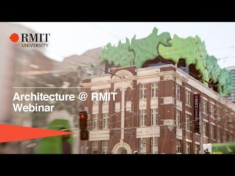 Webinar: Architecture at RMIT | RMIT University