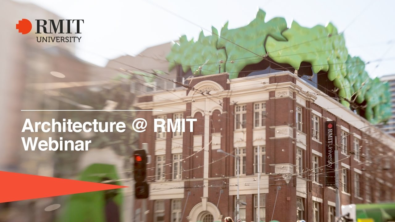 Webinar Architecture At RMIT