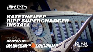RIPP SUPERCHARGER JKU INSTALL WITH REBEL OFFROAD ON KATE THE JEEP