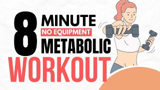 8- Minute No Equipment Metabolic Workout (Total Body)(Grab a FREE 7-Day Trial here: http://fitwomenforlife.com/the-ultimate-fat-loss-shortcut Receive weekly metabolic workouts, real food meal plans, a private ..., 2014-01-19T19:12:31.000Z)