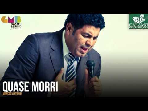 Marcos Antonio - Quase Morri (Cálamo Distribuições)