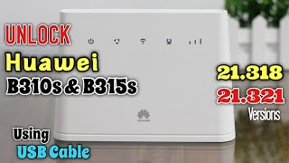 How To Unlock Huawei B310s 4G Router Version 21.318 or 21.321 | USB Mode |