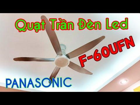 Quạt Trần Panasonic F-60UFN Tích Hợp Đèn Led – Quạt Trần Đèn