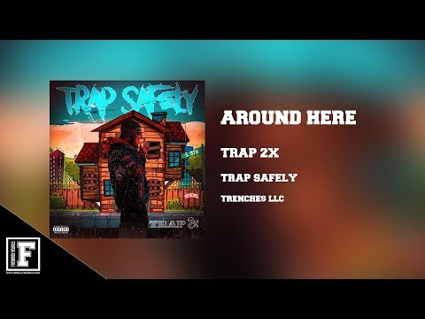 Trap 2x - Round Here ( Official Audio )