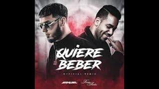 👊 Anuel AA & Romeo Santos - Quiere beber (RKO DJ REMIX)