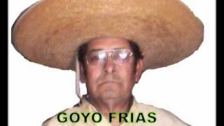 GOYO FRIAS EL CHUBASCO.wmv