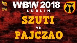 bitwa PAJCZAO vs SZUTI  WBW 2018 Lublin (1/8)  freestyle battle