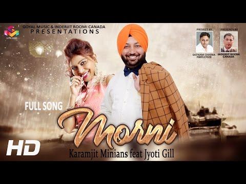 Karamjit Minian - Jyoti Gill || Morni ||...