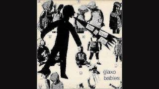 Glaxo Babies - Because of You