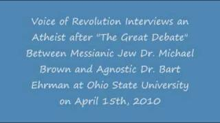 Voice of Revolution Interviews an Atheist after Brown / Ehrman Debate at OSU