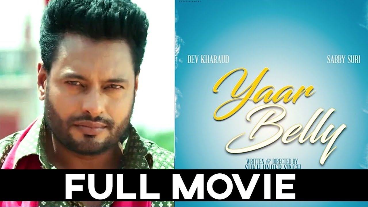 Download YAAR BELLY ( Full Film ) - Dev Kharoud | Sabby Suri | Latest Punjabi Film 2020 | New Punjabi Movie